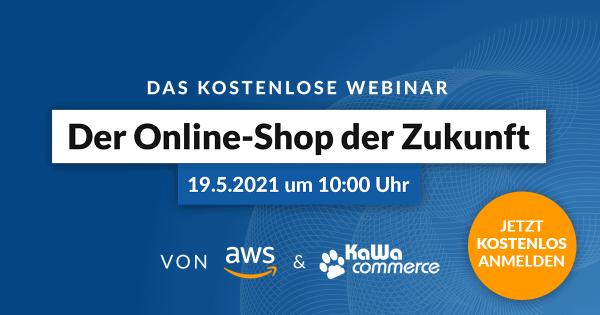 kostenloses Webinar - Der Online-Shop der Zukunft